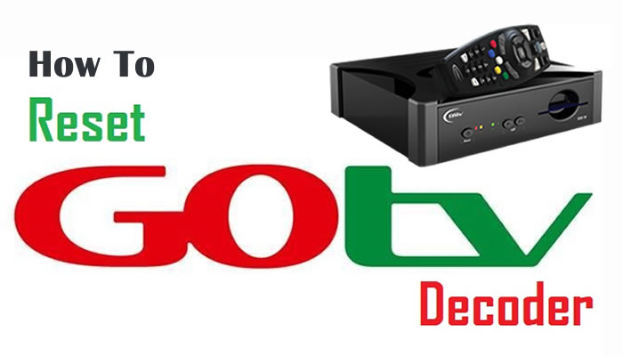 How To Reset GOtv Decoder To Clear Error Codes - 2019