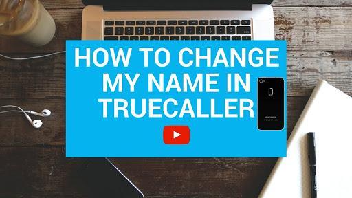 Change name in truecaller