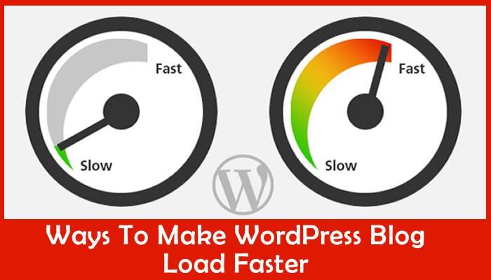 wordpress blog load faster