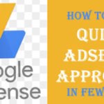 Quick AdSense Approval