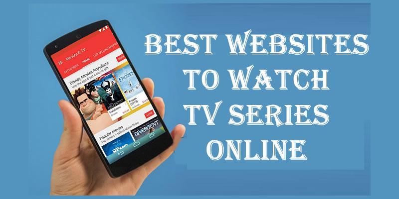 Websites to Watch TV Series