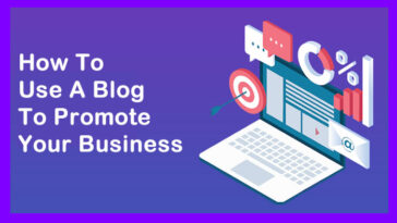 Use A Blog To Promote Your Business